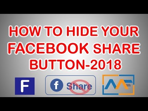 HOW TO HIDE EASILY YOUR FACEBOOK SHARE BUTTON-2017