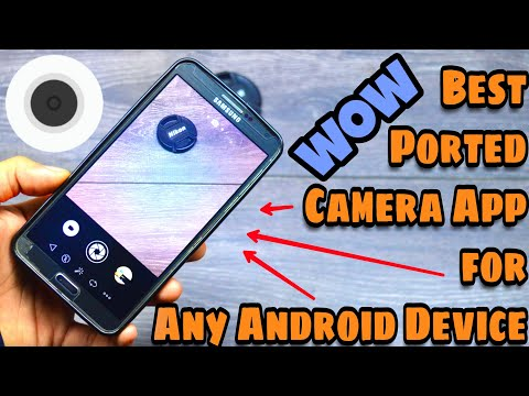 Best Ported Camera App for Any Android Device