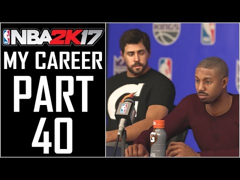 NBA 2K17 - My Career - Let's Play - Part 40 -