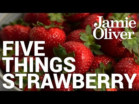 5 Things to do With… Strawberries | Food Tube Classic Recipes