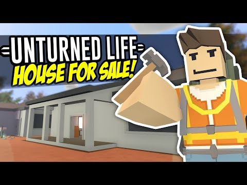 HOUSE FOR SALE - Unturned Life Roleplay #177