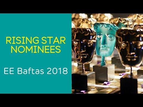 EE BAFTAs 2018: The EE Rising Star Award 2018 Nominees