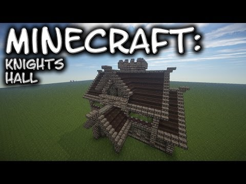 Minecraft: Medieval Knights Hall Tutorial 1