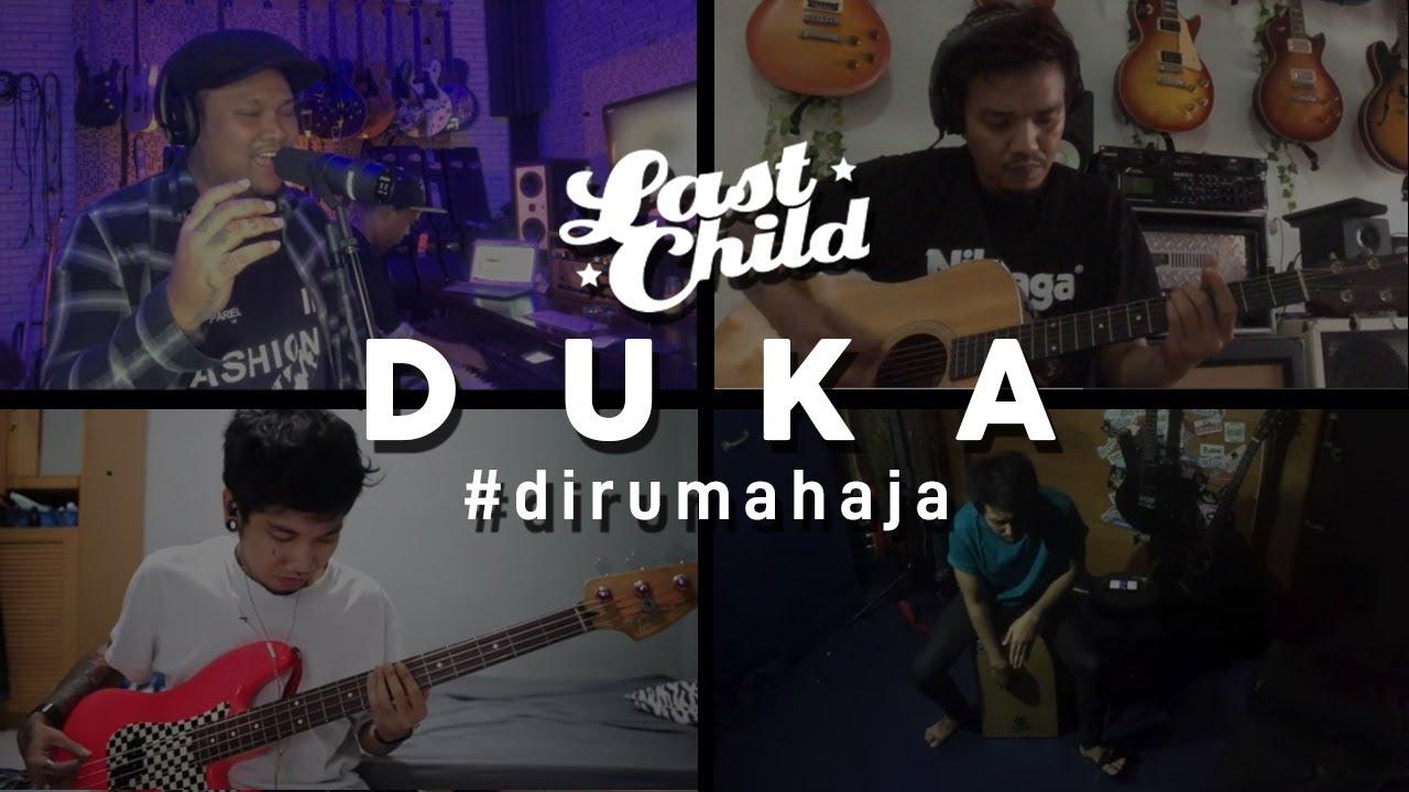 Download Last Child #DiRumahAja - Duka MP3 Gratis