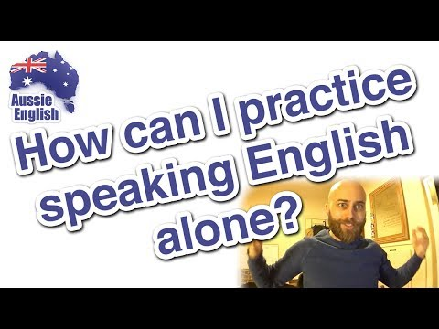 How Can I Practice English Alone? | Learn English | Australian English