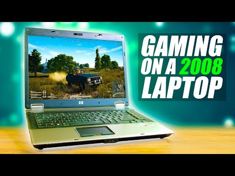 Gaming On A 10 Year Old Laptop?