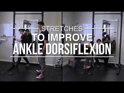 Stretches to improve ankle dorsiflexion for the squat