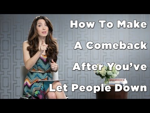 How To Make A Comeback After You've Let People Down