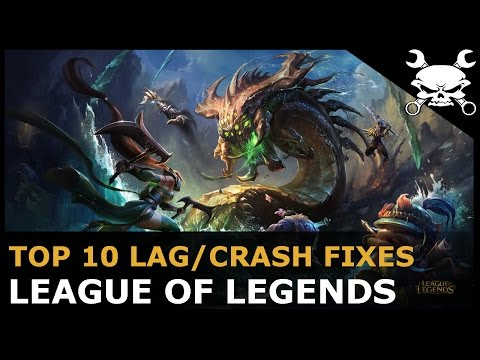 Top 10 Lag/Crash Fixes for League of Legends (Lower Ping & Reduce Lag!) - Gidrah