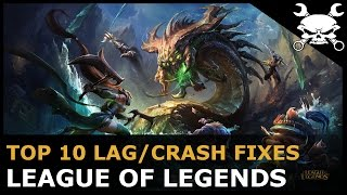 Top 10 Lag/Crash Fixes for League of Legends (Lower Ping & Reduce