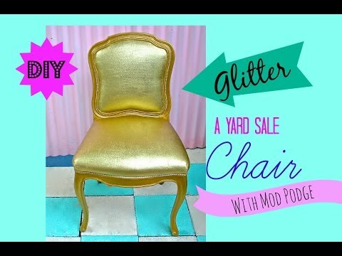 How to glitter upholsterd Furniture!