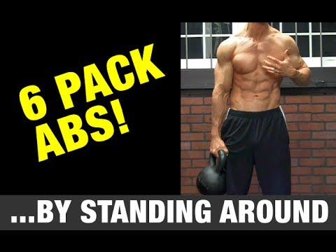 How to Get Abs by Standing Around (SERIOUSLY!)