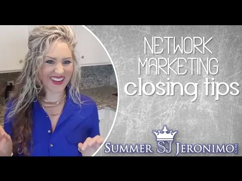 Network Marketing Closing Tips: 9 Simple Words for Closing the Deal!