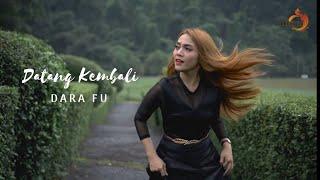 Dara Fu - Datang Kembali Mp3 Download