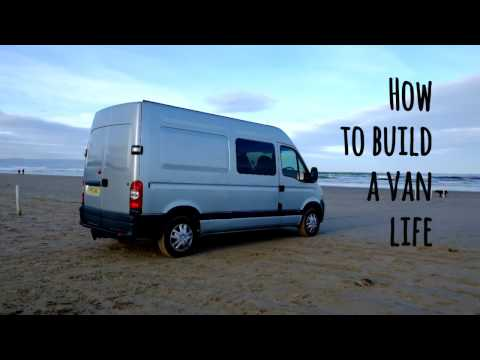 How to build a van life - Intro