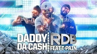 RDB - Daddy Da Cash featuring T-Pain - Full HD Video Song