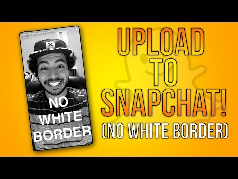 How to Upload to Snapchat WITHOUT White Memories Border (Snapchat Update)