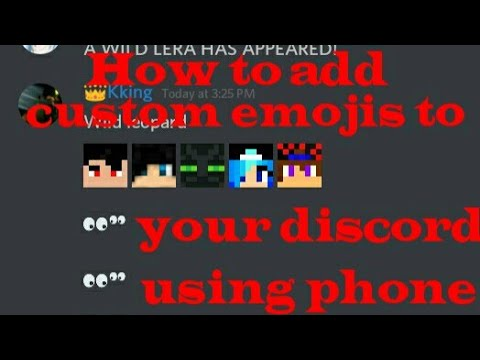 How to add custom emojis in discord using your phone.