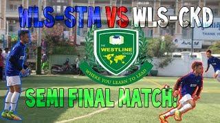 WLS-STM VS WLS-CKD   SEMI FINAL MATCH!!   VLOG #19