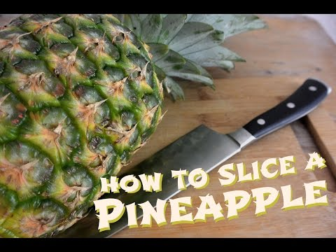 How to slice a pineapple. Tutorial on how to cut a pineapple.