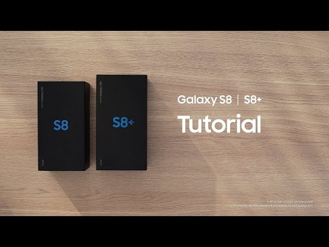 Samsung Galaxy S8 and S8+:  Tutorial - Overview