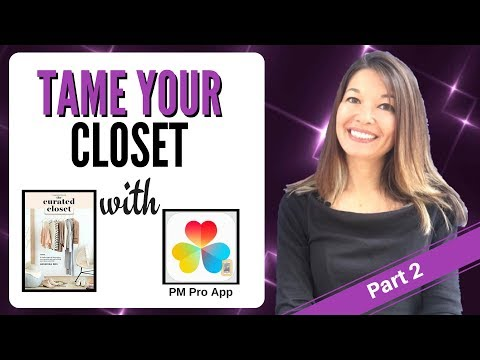 Tame Your Closet (Part II) with the PM Pro App