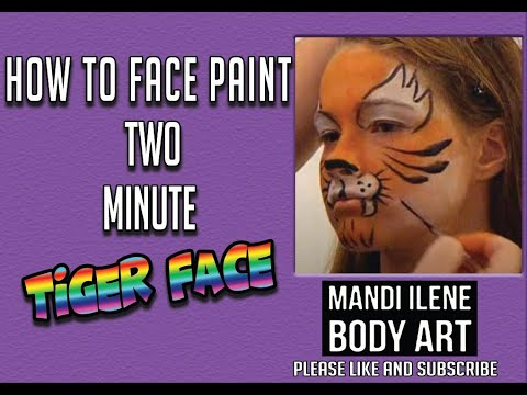 Mandi Ilene 2 minute Tiger Face Paint