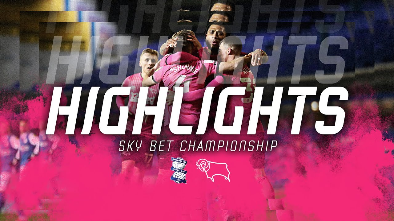 HIGHLIGHTS | Birmingham City v Derby County