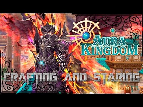 AuraKingdom - Crafting and Staring a New Set for Alt Character