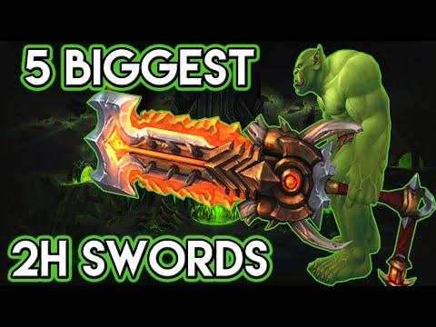 World of Warcraft: 5 of the BIGGEST 2H Swords