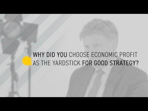 Why Did You Choose Economic Profit As The Measure of a Strategy's Success?