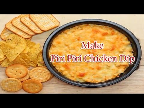 Piri Piri Chicken Dip I Recipe With Chicken I Tasty Delicious I Steps By Step!