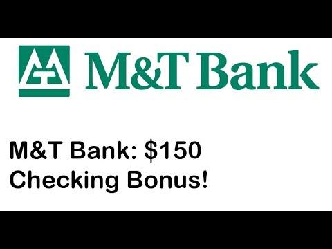 M&T Bank Checking Review: $150 Bonus