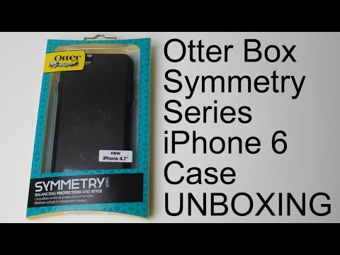 Otter Box Symmetry Series iPhone 6 Case - Unboxing