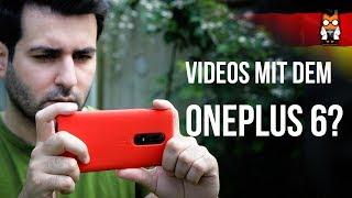 OnePlus 6 - Video-App, Qualität, Stabilisierung, Zeitlupe, Audio [GERMAN/DEUTSCH]
