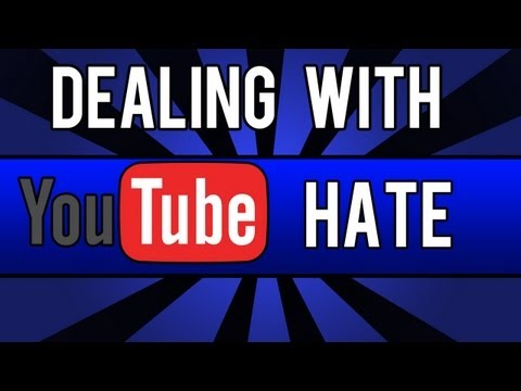 How To Deal With Youtube Hate