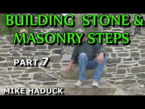 How I build stone or masonry steps (part 7 of 14) Mike Haduck