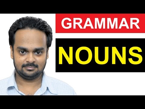 NOUNS - Basic English Grammar - What is a NOUN? - Types of Nouns - Examples of Nouns - Common/Proper