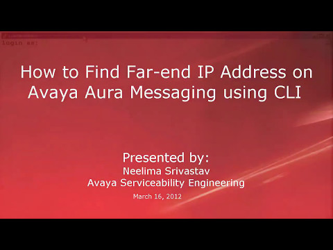 How to find the far end IP address on an avaya aura messaging