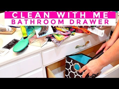 CLEAN WITH ME | BATHROOM DRAWER ORGANIZATION