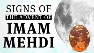 Signs of the Advent of Imam Mehdi