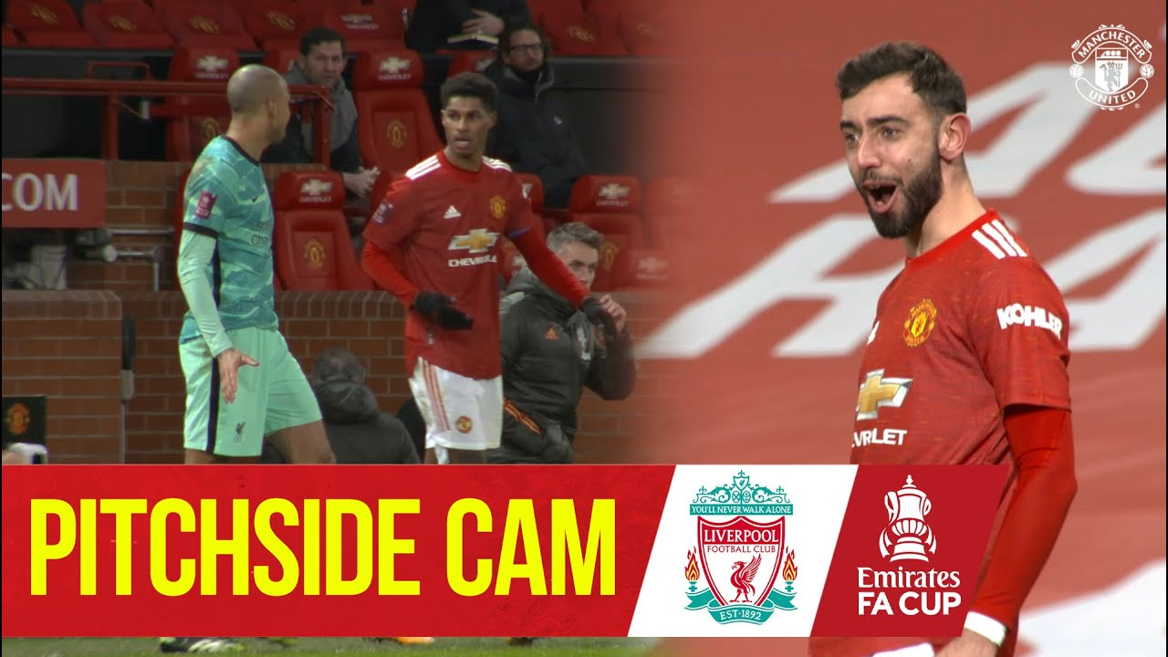Pitchside Cam | Exclusive Views as United knock Liverpool out the FA Cup | Manchester United
