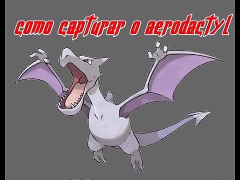 como capturar o aerodactyl no pokemon fire red ou leaf green