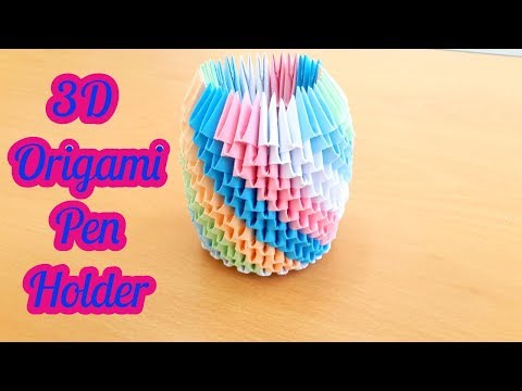 How To make 3D Origami Box 3d origami pen holder by art life