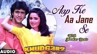 Aap Ke Aa Jane Se - Jhankar Beats | Khudgarz | Govinda, Neelam | Mohammed Aziz, Sadhna Sargam