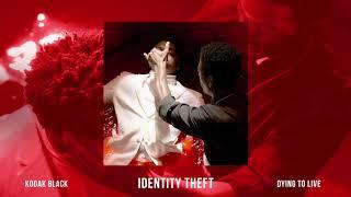Kodak Black - Identity Theft [Official Audio]