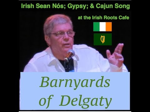 The Barnyards of Delgaty, traditional song, sean nos styling Scotland, Ireland