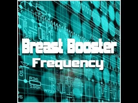 Breast Booster Frequency - Natural Size DD Increasing Frequencies