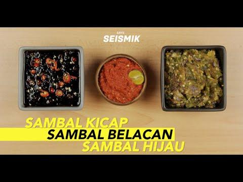 Sambal Belacan, Sambal Kicap & Sambal Hijau