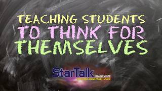 StarTalk Snippet: Teaching Students to Think for Themselves, with Neil deGrasse Tyson